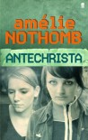 Antichrista - Amélie Nothomb, Shaun Whiteside