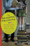 The Reading Promise: My Father and the Books We Shared - Alice Ozma