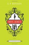 Mrs. Ames: A Novel (Bloomsbury Group) - E.F. Benson