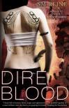 Dire Blood - S.M. Reine