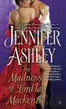 The Madness of Lord Ian Mackenzie (Highland Pleasures #1) - Jennifer Ashley