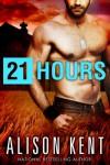21 Hours - Alison Kent