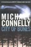City of Bones (Harry Bosch) - Michael Connelly