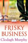 Frisky Business - Clodagh Murphy