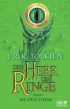 Der Herr der Ringe -  Die zwei Türme Neuausgabe 2012: Neuüberarbeitung der Übersetzung von Wolfgang Krege, überarbeitet und aktualisiert - J.R.R. Tolkien