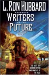 L. Ron Hubbard Presents Writers of the Future, Vol. 22 -