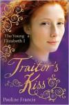 Traitor's Kiss - Pauline Francis