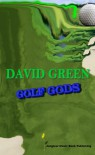 Golf Gods - David Greenwalt