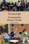 Freestyle Community Drum Circles - Rick Cormier