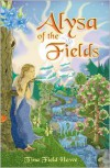 Alysa of the Fields (The Tellings of Xunar-Kun #1) - Tina Field Howe