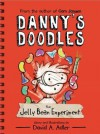Danny's Doodles: The Jelly Bean Experiment - David A. Adler