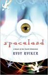 Spaceland - Rudy Rucker