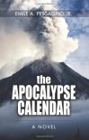 The Apocalypse Calendar - Emile A. Pessagno