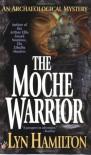 The Moche Warrior (An Archaeological Mystery, #3) - Lyn Hamilton