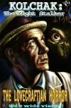 Kolchak The Night Stalker: The Lovecraftian Horror - C.J. Henderson