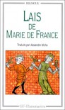 Lais de Marie de France - Marie de France, Alexandre Micha