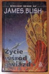 Latające Miasta, t.2: Życie wśród gwiazd - James Blish