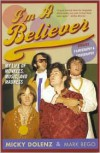 I'm a Believer: My Life of Monkees, Music, and Madness - Micky Dolenz, Mark Bego