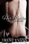 Her Troika (The Complete Story) (Dominion Trust Series) - Trent Evans