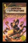Seas of Blood (Fighting Fantasy) - Steve Jackson;Ian Livingstone