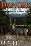 Danger in Deer Ridge - Terry Odell