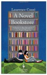 A Novel Bookstore - Laurence Cosse