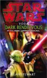 Star Wars Yoda Dark Rendezvous A Clone Wars Novel - Sean Stewart
