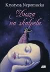 Dusza na skalpelu - Krystyna Nepomucka