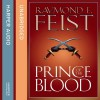 Prince of the Blood (Krondor's Sons #1) - Raymond E. Feist, Peter Joyce