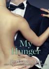 My Hunger - Lisa Renee Jones