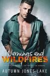 Warnings & Wildfires Kindle Edition - Autumn Jones Lake