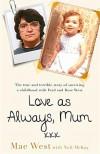 Love As Always, Mum xxx - Mae West, Neil McKay
