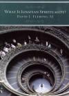 What Is Ignatian Spirituality? - David L. Fleming