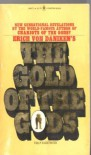 The Gold Of The Gods - Erich Von Daniken