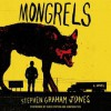 Mongrels - Stephen Graham Jones