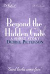 Beyond The Hidden Gate - Debbie  Peterson