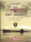ORP Orzeł. Historia i hipotezy jego zatonięcia - Hubert Jando