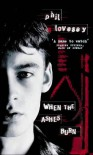 When the ashes burn - Phil Lovesey