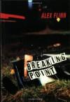 Breaking Point - Alex Flinn