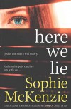 [(Here We Lie)] [By (author) Sophie McKenzie] published on (September, 2015) - Sophie McKenzie