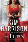 The Turn - Kim Harrison