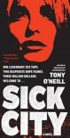 Sick City - Tony O'Neill