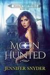 Moon Hunted - Jennifer Snyder