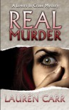 Real Murder (A Lovers in Crime Mystery) (Volume 2) - Lauren Carr