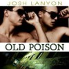 Old Poison - Josh Lanyon, Adrian Bisson