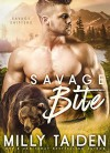 Savage Bite (Savage Shifters) (Volume 1) - Milly Taiden