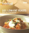 101 Low-fat Feasts (BBC Good Food) - Good Homes Magazine