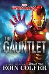 Iron Man: The Gauntlet - Marvel Press Artist, Owen Richardson, Eoin Colfer