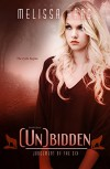 (Un)bidden (Judgement of the Six Book 4) - Melissa Haag
