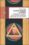 L'ultimo teorema di Fermat - Simon Singh, Carlo Capararo, Brunello Lotti